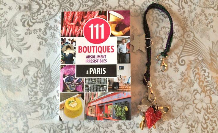 111 boutiques absolument irrésistibles à Paris - Couverture